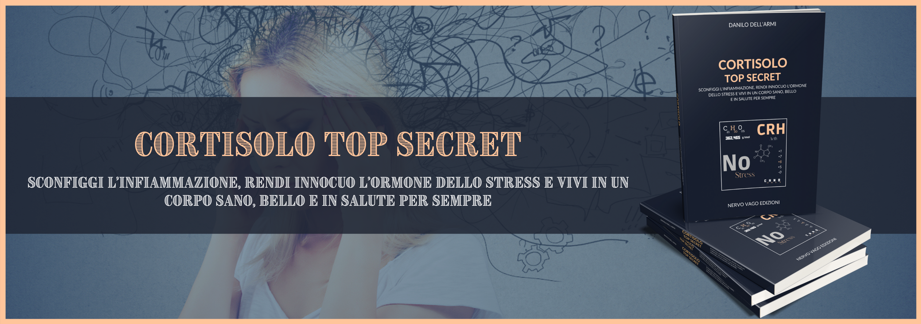 Cortisolo Top Secret - il libro italiano sull'ormone dello stress